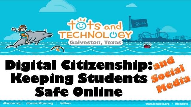 dbenner.org | dbenner@tcea.org | @dibendbenner.org | dbenner@tcea.org | @diben Digital Citizenship: Keeping Students Safe ...