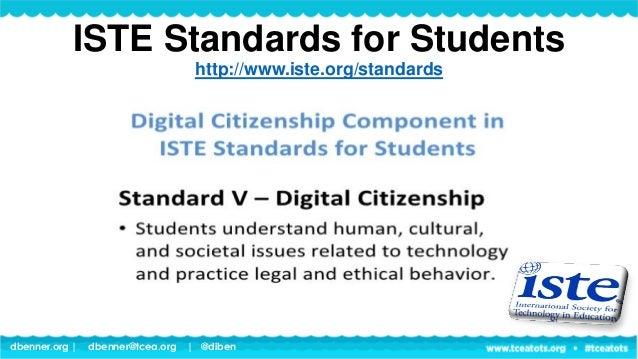 dbenner.org   dbenner@tcea.org   @diben ISTE Standards for Teachers http://www.iste.org/standards