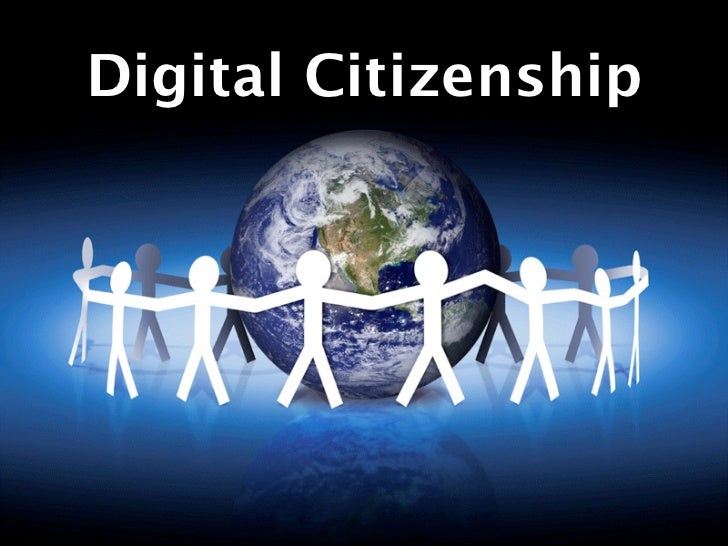 Digital Citizenship  Digital Citizenship
