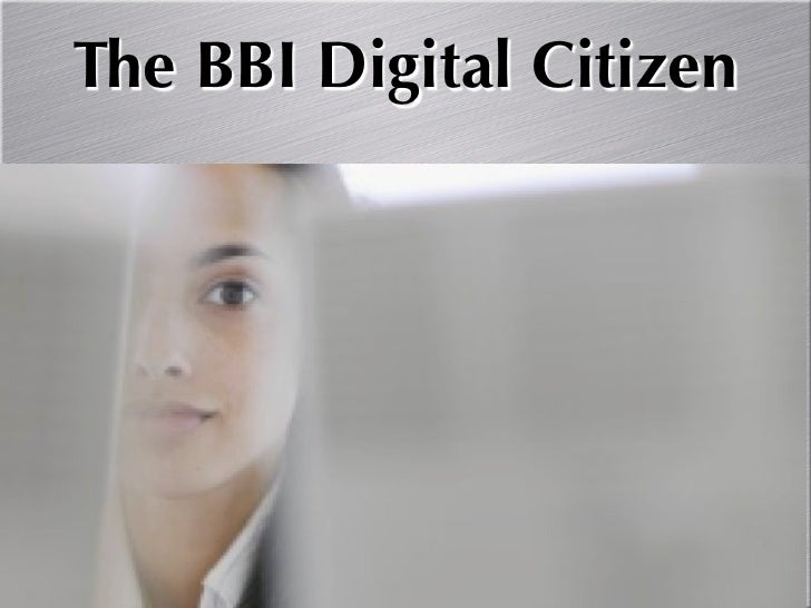 The BBI Digital Citizen