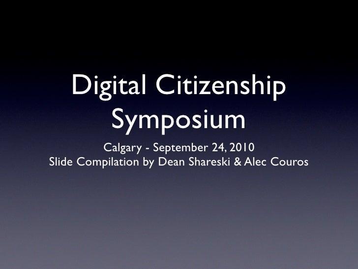 Digital Citizenship Symposium - Slide Compilation
