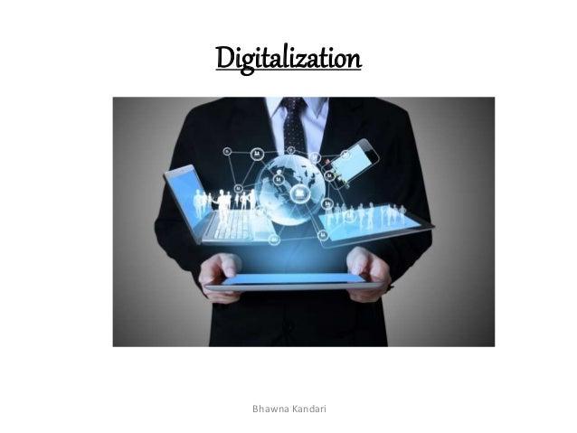 Digitalization Bhawna Kandari