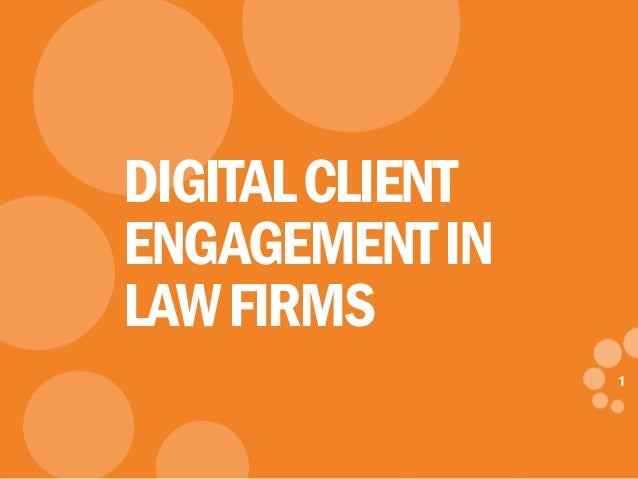 1 eDynamic, Friday, March 21, 2014 1 DIGITALCLIENT ENGAGEMENTIN LAWFIRMS