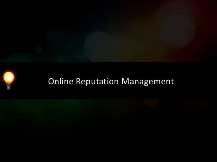 Online Reputation Management3Es: Ear to the Ground