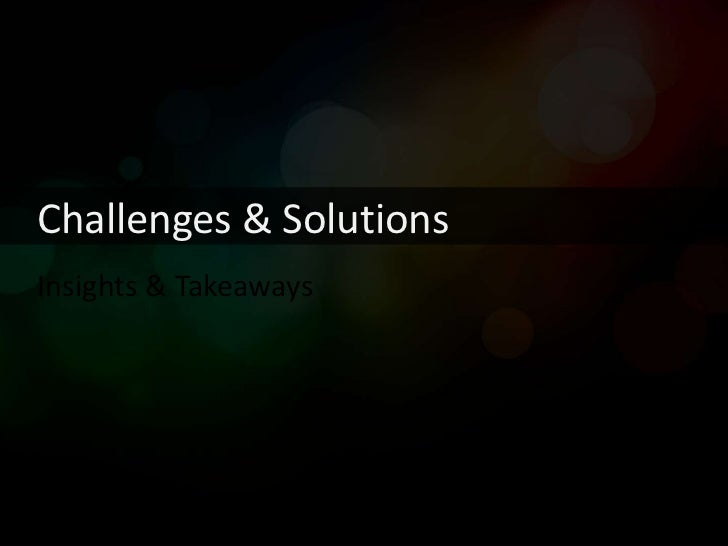 Challenges & SolutionsInsights & Takeaways