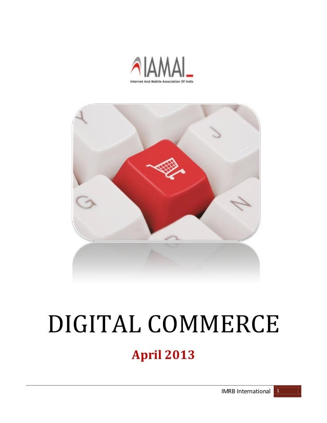 IMRB International 1DIGITAL COMMERCEApril 2013