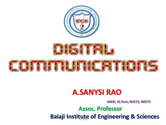 A.SANYSI RAO                     AMIE; M.Tech; MISTE; MIETE            Assoc. ProfessorBalaji Institute of Engineering & S...