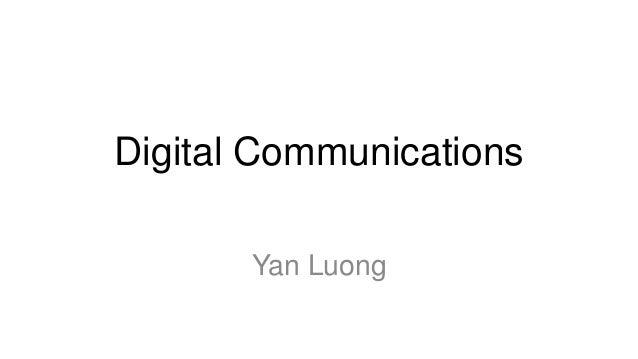 Digital Communications Yan Luong