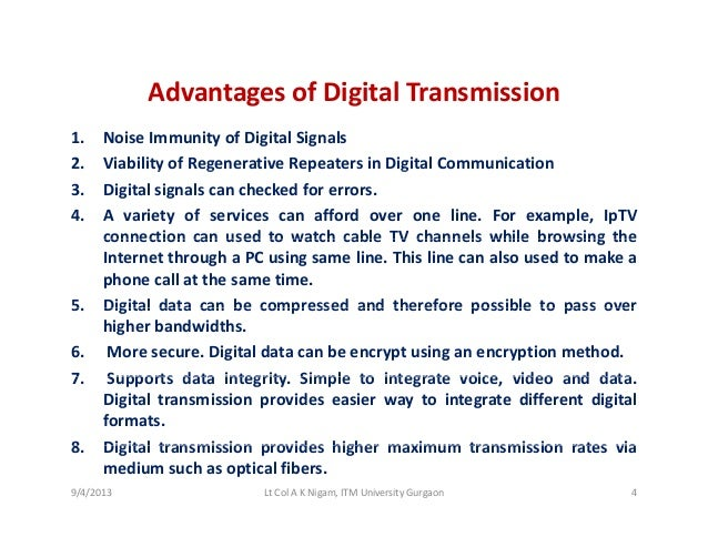 advantages of digital communication over analog communication In the same way, analogue signals can vary in frequency, amplitude or both the  diagram  advantages of digital signals digital signals  digital signals  maintain their quality over long distances better than analogue signals you will  notice.