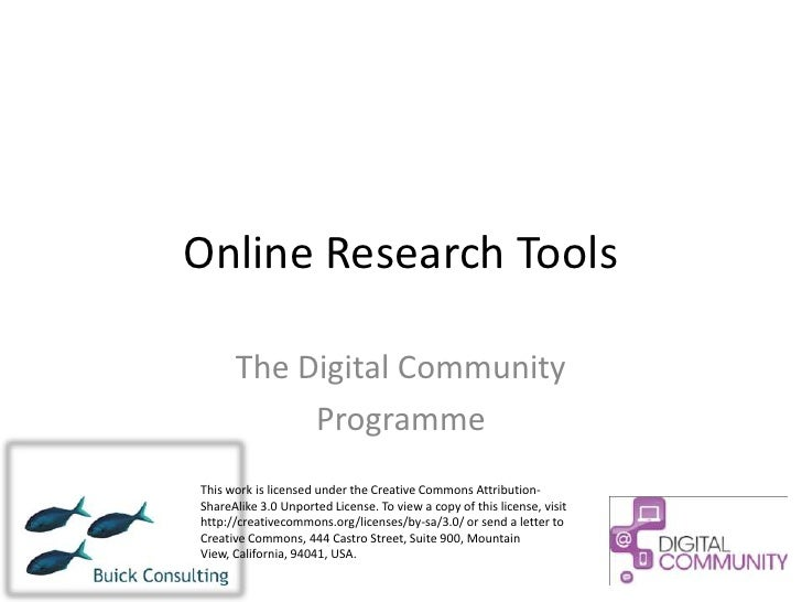 Online Research Tools      The Digital Community           ProgrammeThis work is licensed under the Creative Commons Attri...