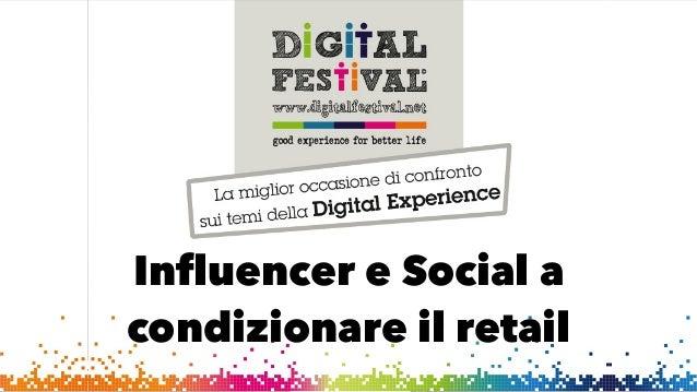 Influencer e Social acondizionare il retail