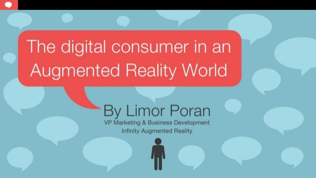 Digital consumers in augmented reality  environment