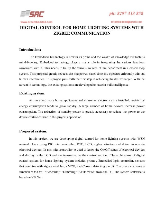 DIGITAL CONTROL FOR HOME LIGHTING SYSTEMS WITH ZIGBEE COMMUNICATION  Introduction: The Embedded Technology is now in its p...