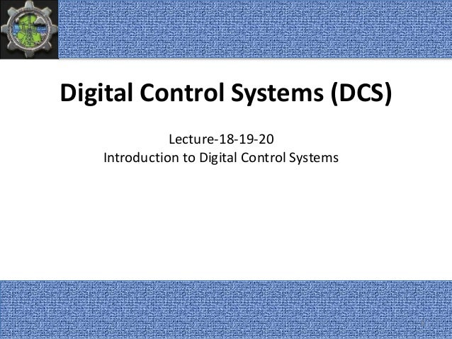 Digital Control Systems Dcs Lecture 18 19 20