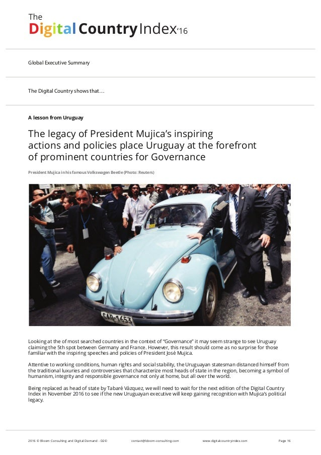 A lesson from Uruguay The legacy of President Mujica's inspiring actions and policies place Uruguay at the forefront of pr...