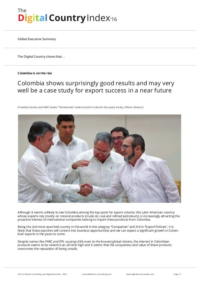 Colombia is on the rise Colombia shows surprisingly good results and may very well be a case study for export success in a...