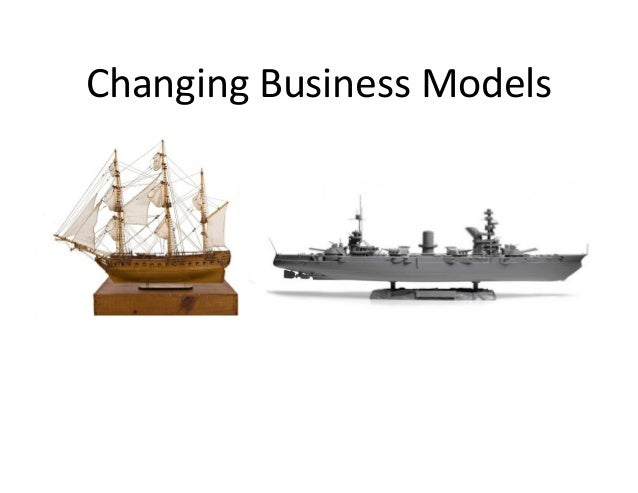 ChangingBusinessModels