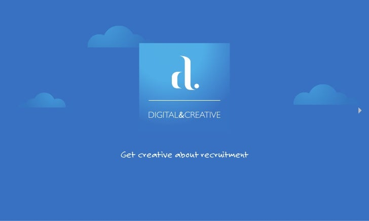 Get creative about recruitment