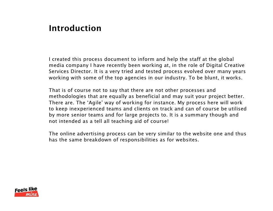 Introduction<br />I created this process document to inform and help the staff at the global media company I have recently...