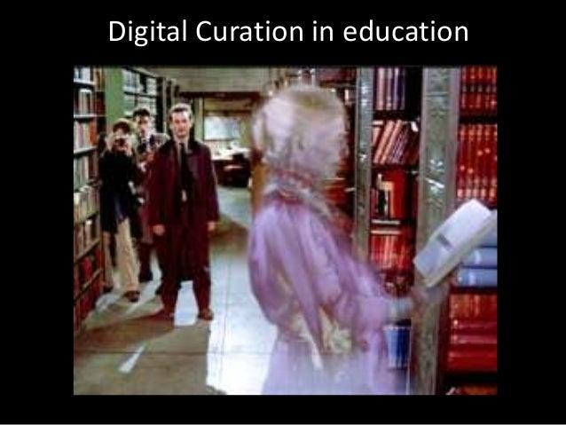 Digital Curation in education