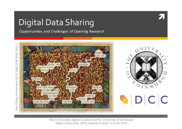 ì Digital  Data  Sharing Tom	   Phillips,	   A	   Humument(1970,	   1986,	   1998,	   2004,	   2012…) Martin	   Donnelly,...