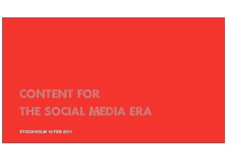 CONTENT FORTHE SOCIAL MEDIA ERASTOCKHOLM 10 FEB 2011