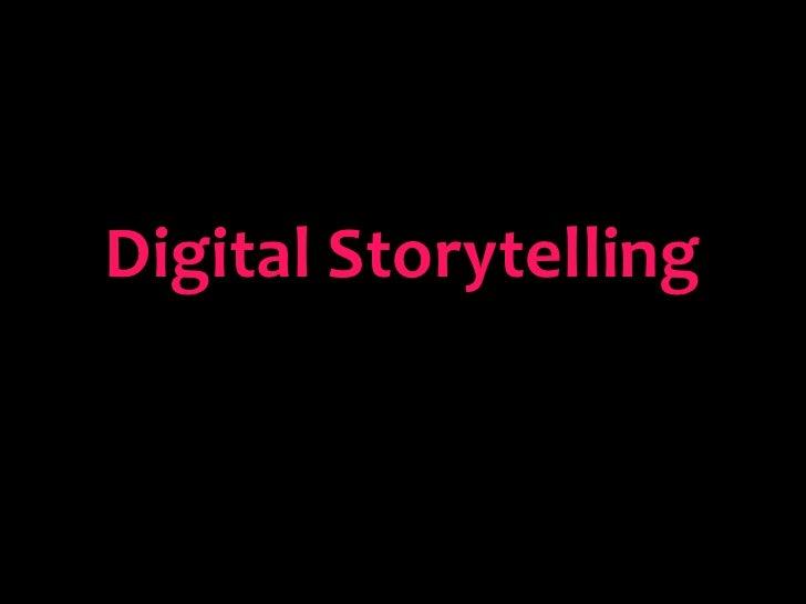 GH Digital Daze: Digital Storytelling