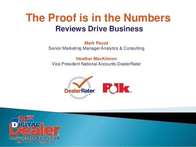 Mark PauzéSenior Marketing Manager Analytics & ConsultingHeather MacKinnonVice President National Accounts-DealerRaterThe ...