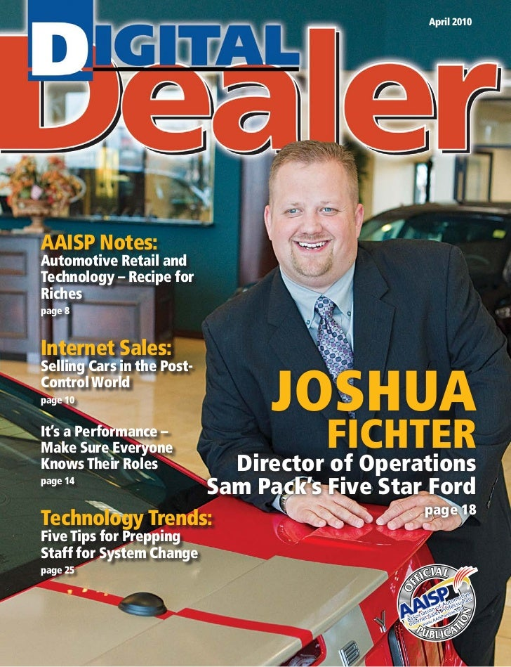 April 2010     AAISP Notes: Automotive Retail and Technology – Recipe for Riches page 8   Internet Sales:                 ...