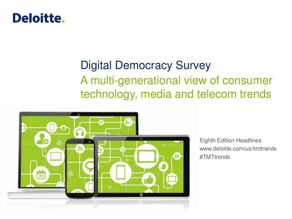 Deloitte's Digital Democracy Survey