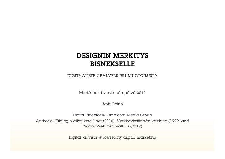 DESIGNIN MERKITYS                        BISNEKSELLE                DIGITAALISTEN PALVELUJEN MUOTOILUSTA                  ...