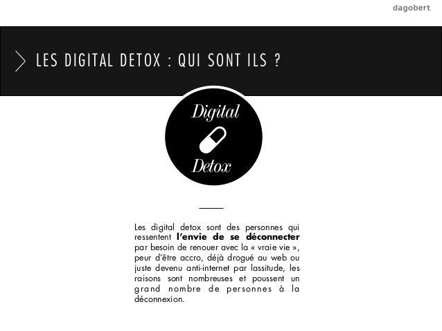 LES DIGITAL DETOX : QUI SONT ILS ?                            Digital                            Detox             Les dig...