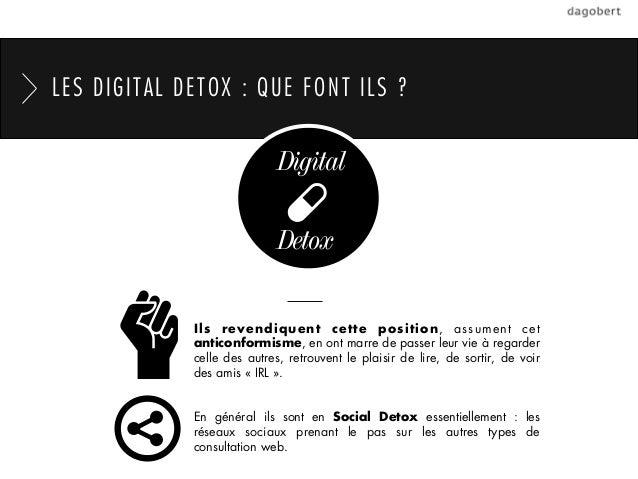 LES DIGITAL DETOX : QUE FONT ILS ?                            Digital                            Detox             Ils rev...
