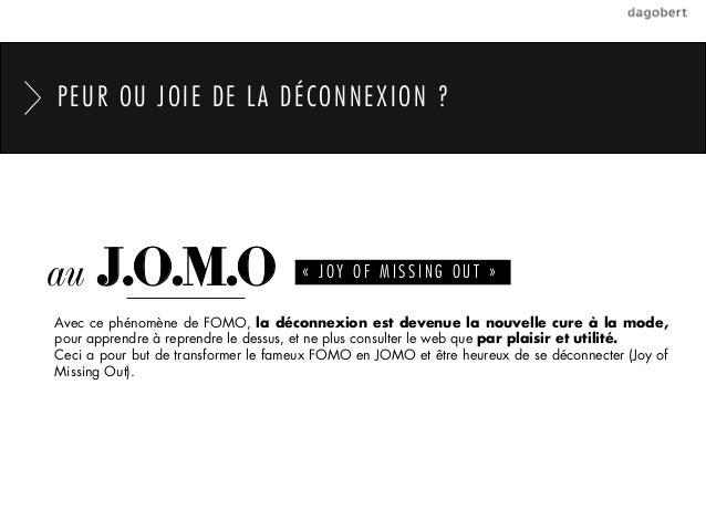 PEUR OU JOIE DE LA DÉCONNEXION ?au    J.O.M.O                         «JOY OF MISSING OUT»Avec ce phénomène de FOMO, la ...