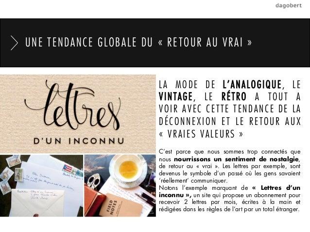UNE TENDANCE GLOBALE DU «RETOUR AU VRAI »                        LA MODE DE L'ANALOGIQUE, LE                        VINTA...