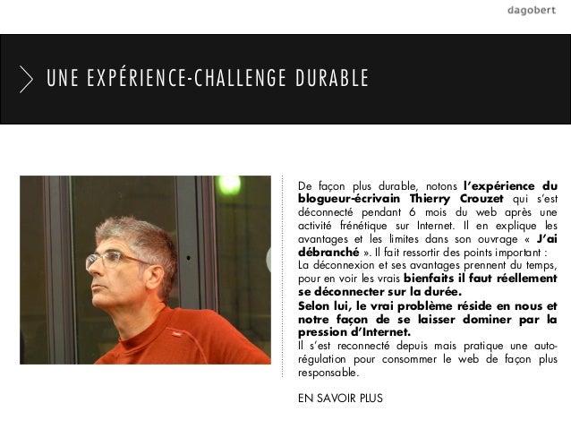 UNE EXPÉRIENCE-CHALLENGE DURABLE                         De façon plus durable, notons l'expérience du                    ...