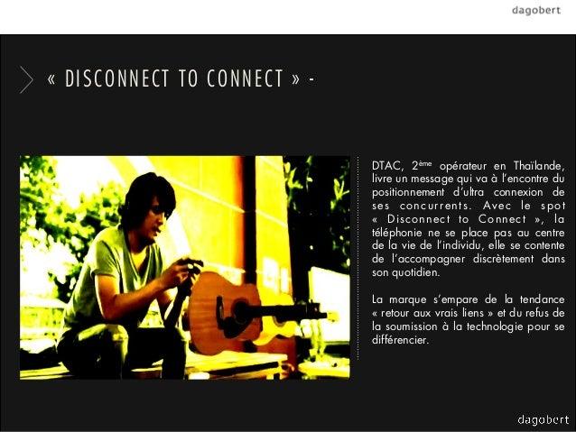 «DISCONNECT TO CONNECT» -                              DTAC, 2ème opérateur en Thaïlande,                              l...