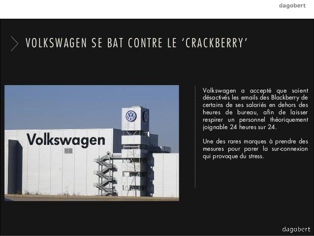 VOLKSWAGEN SE BAT CONTRE LE 'CRACKBERRY'                               Volkswagen a accepté que soient                    ...