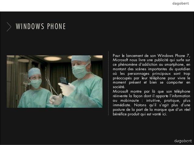 WINDOWS PHONE                Pour le lancement de son Windows Phone 7,                Microsoft nous livre une publicité q...