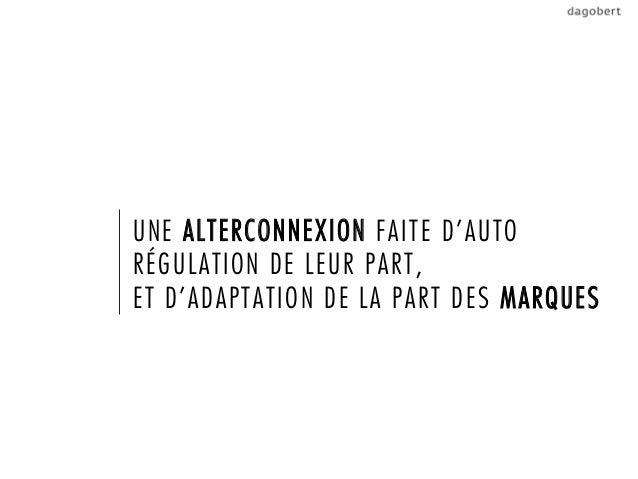 UNE ALTERCONNEXION FAITE D'AUTORÉGULATION DE LEUR PART,ET D'ADAPTATION DE LA PART DES MARQUES