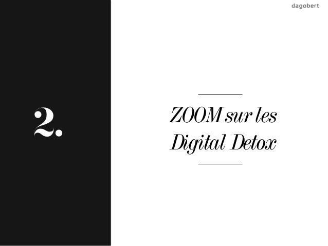 ZOOM sur les2.   Digital Detox
