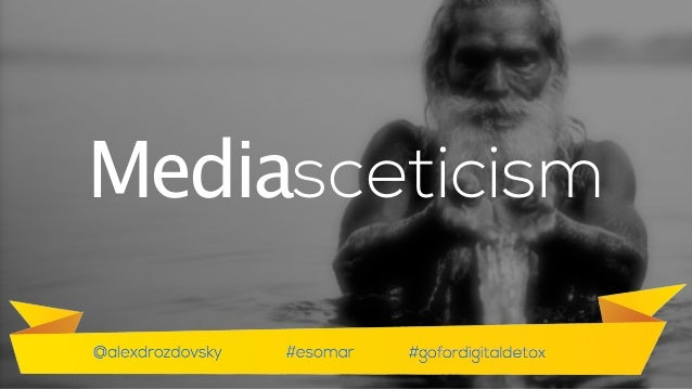 Some times you may hear about mediasceticism. In both cases we talk about a way of life that can be characterised with und...