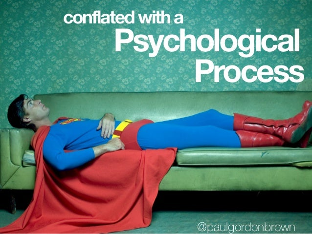 Psychological Process conflated with a @paulgordonbrown