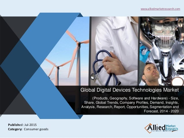 v Global Digital Devices Technologies Market (Products, Geography, Software and Hardware) - Size, Share, Global Trends, Co...