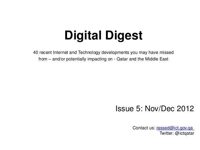 Digital Digest 40 recent Internet and Technology developments you may have missed from – and/or potentially impacting on -...