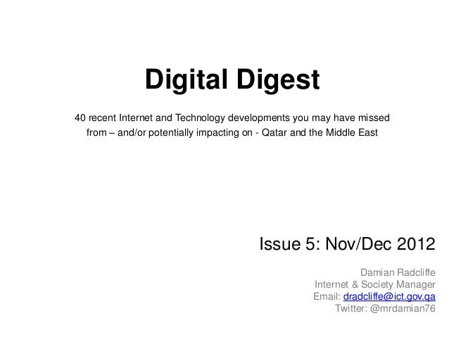 Digital Digest40 recent Internet and Technology developments you may have missed  from – and/or potentially impacting on -...