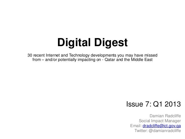 Digital Digest30 recent Internet and Technology developments you may have missedfrom – and/or potentially impacting on - Q...