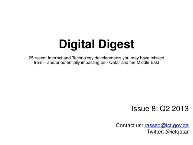 Digital Digest 25 recent Internet and Technology developments you may have missed from – and/or potentially impacting on -...