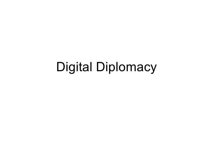 Digital Diplomacy