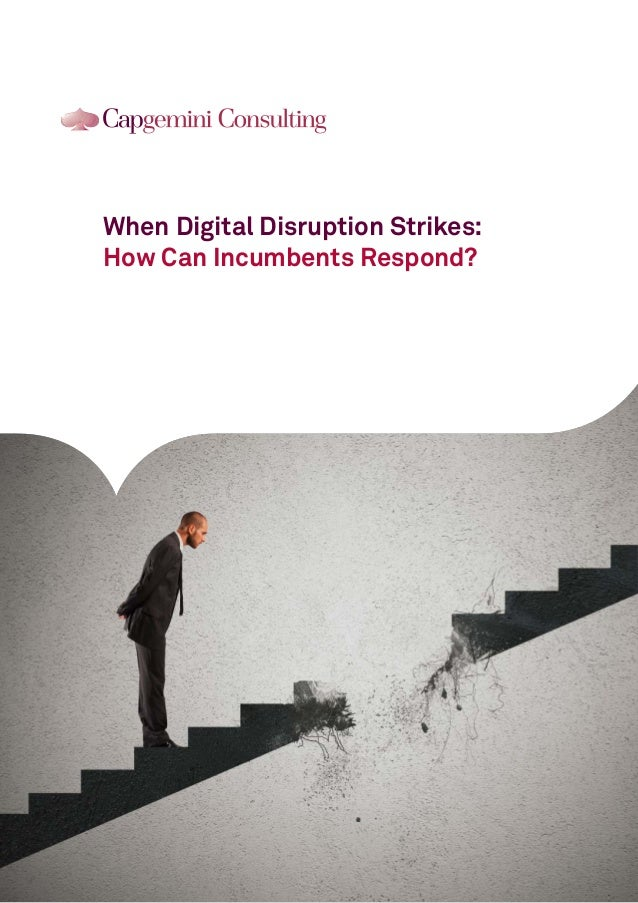 When Digital Disruption Strikes: How Can Incumbents Respond?